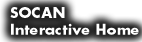 SOCAN Interactive Home